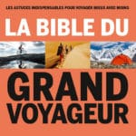 La Bible du Grand voyageur - Lonely Planet